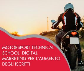 Motorsport Technical School: digital marketing per l'aumento degli iscritti