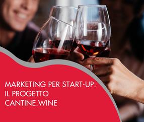 Marketing per start-up: il progetto Cantine.wine
