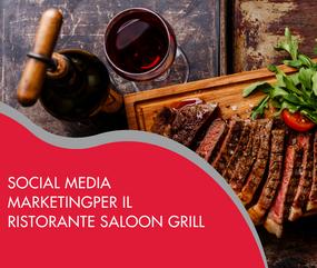 Social media marketingper il ristorante Saloon Grill