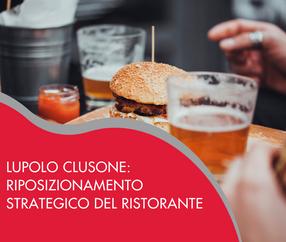 Lupolo Clusone: riposizionamento strategico del ristorante