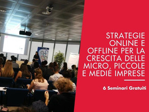 Seminari Gratuiti: Strategie Online e Offline per la Crescita delle Micro, Piccole e Medie Imprese