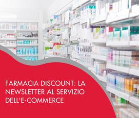 Farmacia discount, la newsletter al servizio dell'e-commerce