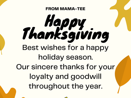 A THANKSGIVING MESSAGE FROM MAMA-TEE