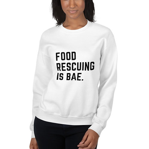 Food Rescuing Is Bae Unisex Sweatshirt