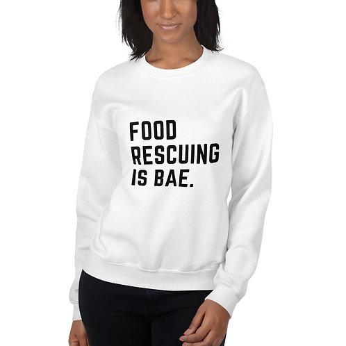 Food Rescuing Is Bae Unisex Sweatshirt