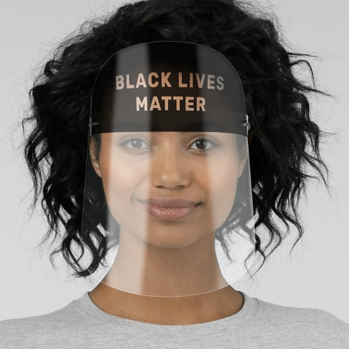 Black Lives Matter Face Shield