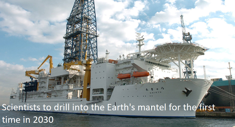 Scientists to drill into the Earth's mantle for the first time