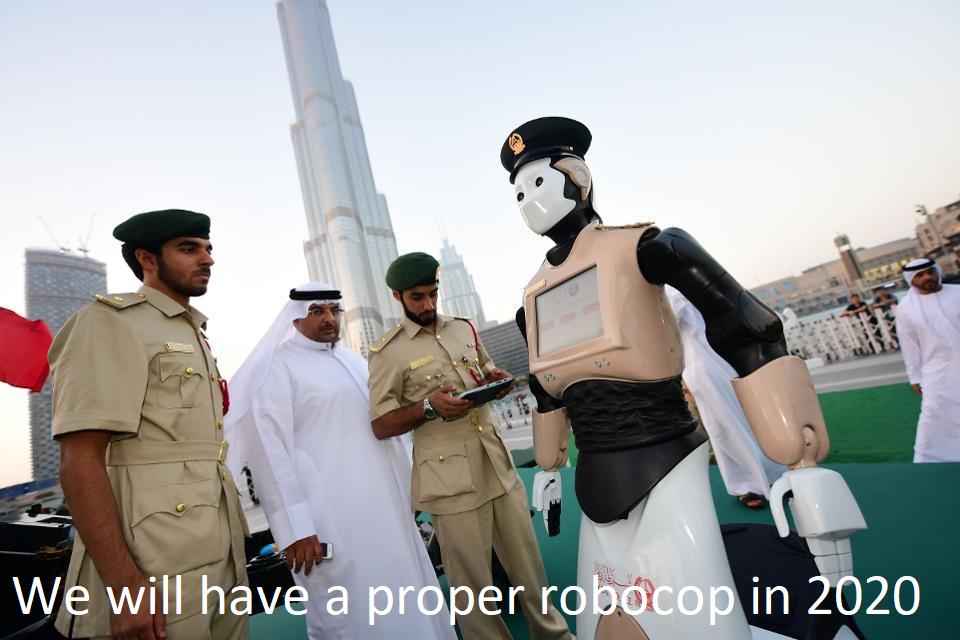 We will have a proper robocop