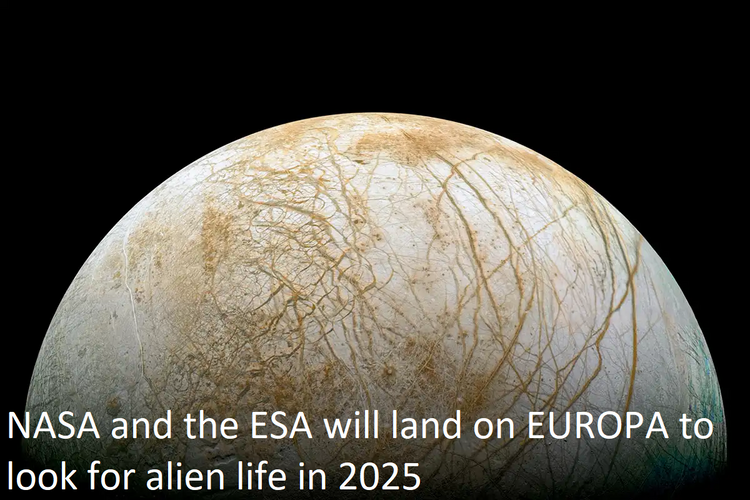 NASA and the ESA will land on EUROPA to look for alien in 2025