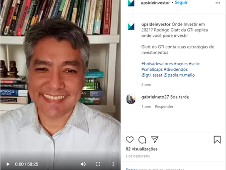 Upside Investor: Onde Investir em 2021? Rodrigo Glatt da GTI explica