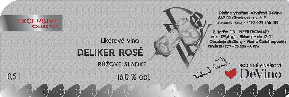 DeLiker ROSÉ - Likérové víno č. šarže F10