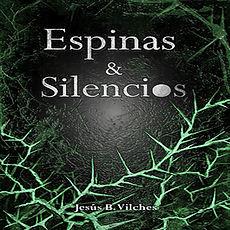 Portada de Espinas y Silencios (espinos verdes contra fondo negro)
