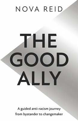 The Good Ally by Nova Reid PRE-ORDER