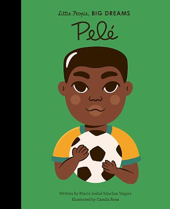 Little People, Big Dreams: Pele by Maria Isabel Sanchez Vegara