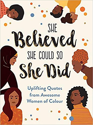 She Believed She Could So She Did by Sunny Fungcap