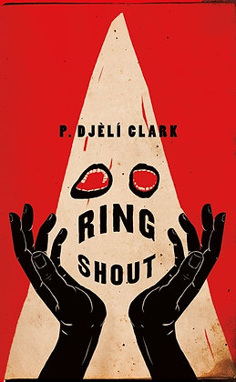 Ring Shout by P. Djeli Clark