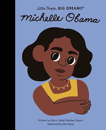 Little People, Big Dreams: Michelle Obama by Maria Isabel Sanchez Vegara