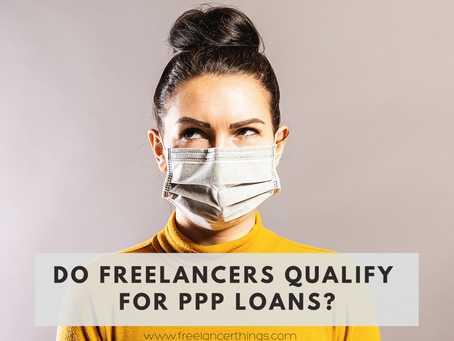 Do Freelancers Qualify for PPP Loans?