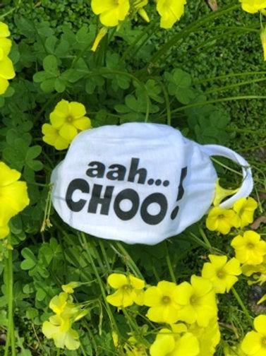 I'm an aah.....CHOO! mask