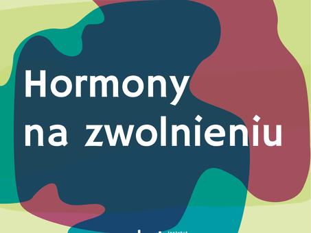 Hormony na zwolnieniu. Dr Łukasz Szczerbiński i dr Robert Kowalczyk dla Wysokich Obcasów