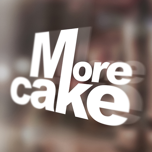 More Cake  White Window Sticker