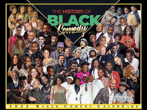 2022 Black Comedy Calenzine Calendar