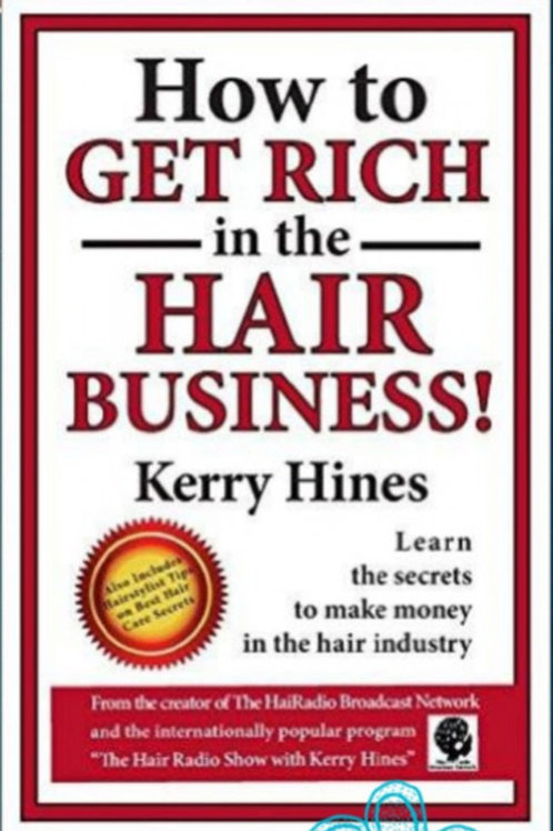 How to Get Rich in the Hair Business