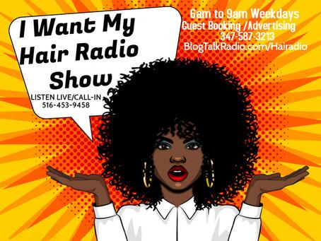 """The Hair Radio Morning Show"" Returns LIVE!"