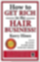 How to Get Rich in the Hair Business.jpg
