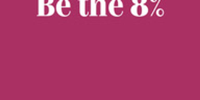 Be the 8% Training Webinar