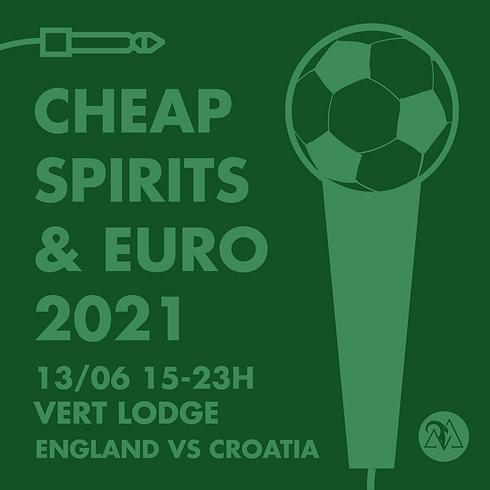 CHEAP SPIRITS & ENGLAND VS CROATIA