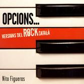 """NITO FIGUERAS - """"OPCIONS..."""" (2007)"""