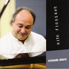 """NITO FIGUERAS - """"VIVIENDO AHORA"""" (2004)"""