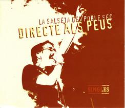 """LA SALSETA DEL POBLE SEC - """"DIRECTE ALS PEUS"""" (2010)"""