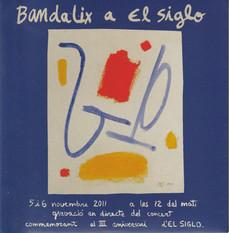 BANDALIX A EL SIGLO (2011)