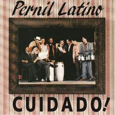 """PERNIL LATINO - """"CUIDADO!"""" (1992)"""