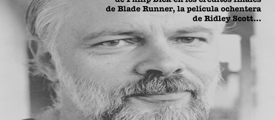 LAS REALIDADES DE PHILIP K. DICK