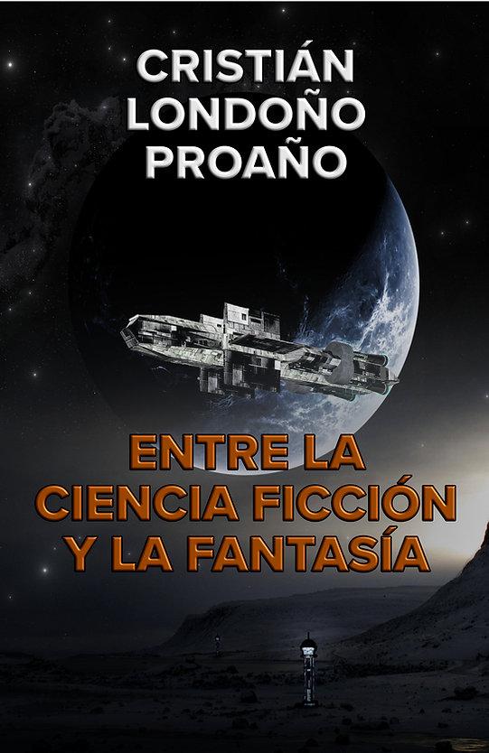 Entre la ciencia ficción y la fantasía