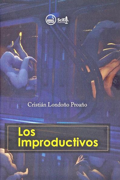 Los improductivos (Libro físico)
