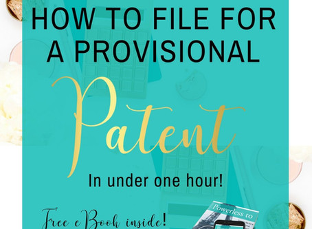 How to File for a Provisional Patent in Less then One Hour!