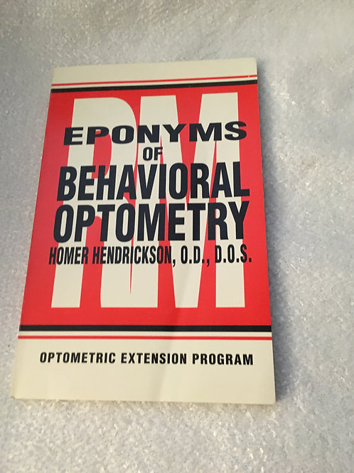 EPONYMS OF BEHAVIORAL OPTOMETRY