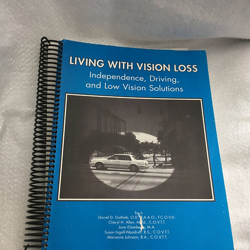 Living with Vision Loss   Gottlieb