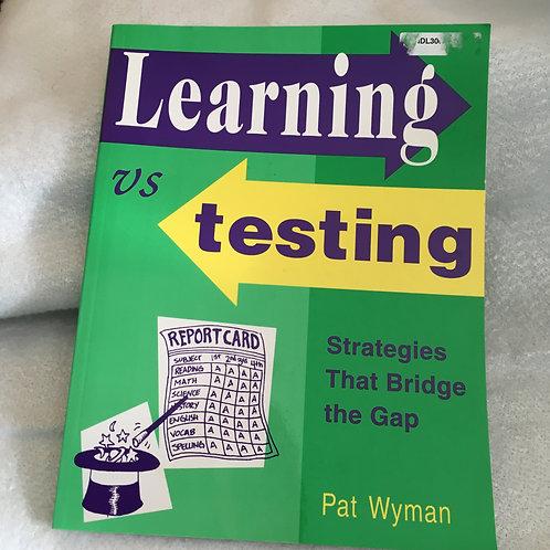 Learning vs Testing  Wyman