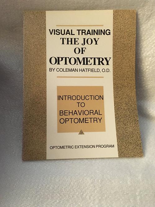 VISUAL TRAINING: the JOY of OPTOMETRY