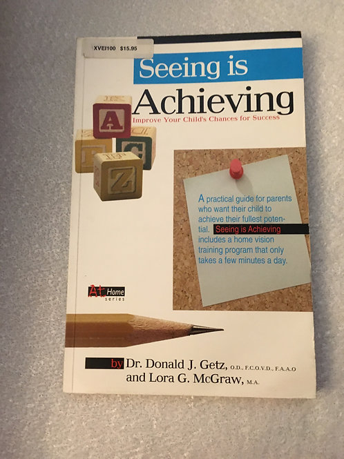 Seeing Is Achieving