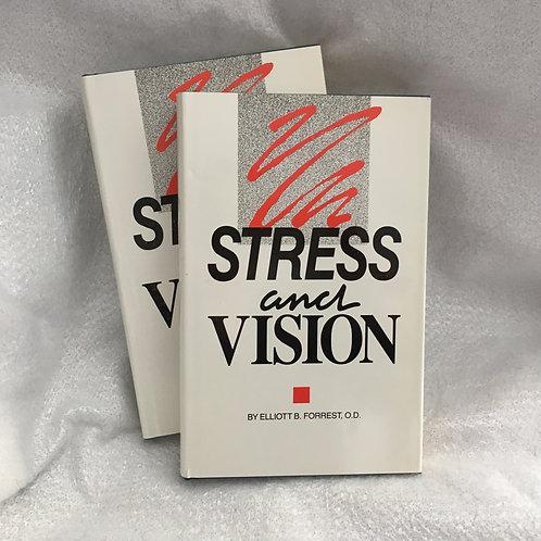 Stress and Vision: Elliott Forrest