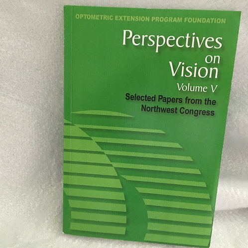 Perspectives on Vision Vol V  Northwest Congress