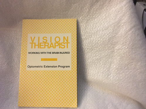 Working With The Brain Injured (Vision Therapist Vol 35, #1, 93/94)
