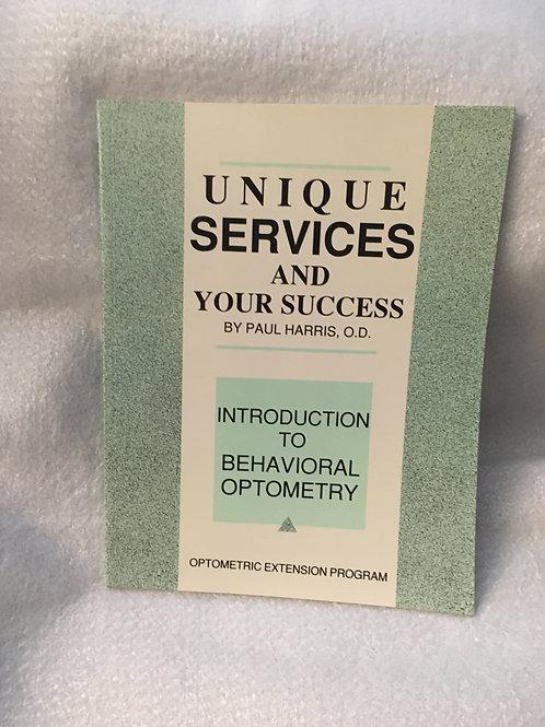 Unique Services & Your Success  Harris