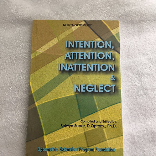 Intentions, Attention, Inattention & Neglect  Super